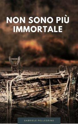 """Copertina di """"Non sono più immortale"""""""